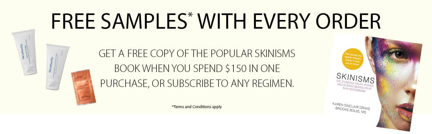 clean beauty products, clean beauty products online, skinsanity, your skin our science, free samples with every order, Get the free copy of popular skinism, book when you spend $150 in one purchase, or subscribe to any regimen